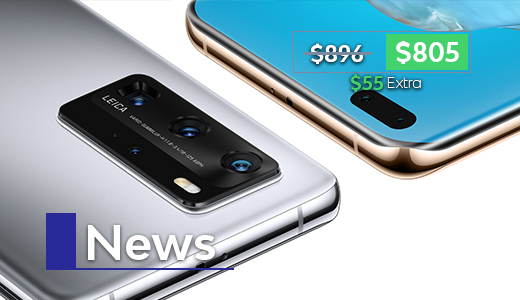 New Products Arrived: Huawei P40 Pro